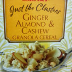 Trader Joe's Just The Clusters Ginger Almond & Cashew Granola Reviews
