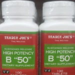 "Trader Joe's High Potency B ""50"""
