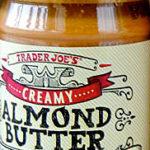 Trader Joe's Unsalted Creamy Almond Butter