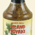 Trader Joe's Island Soyaki