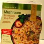 Trader Joe's Mushroom Rice Noodle Soup Bowl