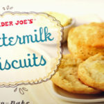 Trader Joe's Buttermilk Biscuits