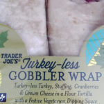 Trader Joe's Turkey-Less Gobbler Wrap