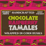 Trader Joe's Chocolate Raspberry Tamales
