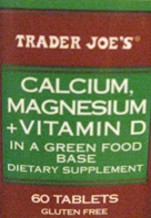 Trader Joe's Calcium, Magnesium, & Vitamin D in a Green Food Base