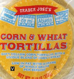 Trader Joe's Corn & Wheat Tortillas