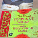 Trader Joe's Eggplant Wrap with Spicy Tahini Sauce
