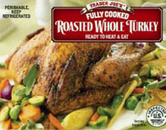Trader Joe's Fully Cooked Roasted Whole Turkey