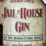 Trader Joe's Jail House Gin
