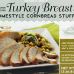 Trader Joe's Oven Roasted Turkey Breast with Homestyle Cornbread Stuffing