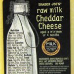 Trader Joe's Raw Milk Cheddar Cheese