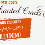 Trader Joe's Some Enchanted Multigrain Cracker