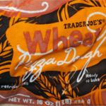 Trader Joe's Whole Wheat Pizza Dough