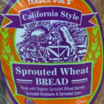 Trader Joe's California Style Sprouted Wheat Bread