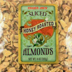 Trader Joe's Sliced Honey Roasted Almonds