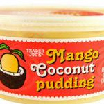 Trader Joe's Mango Coconut Pudding
