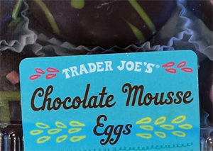 Trader Joe's Chocolate Mousse Eggs