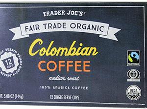 Trader Joe's Fair Trade Organic Colombian Coffee Cups