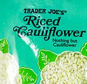 Trader Joe's Riced Cauliflower