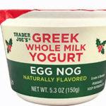 Trader Joe's Egg Nog Whole Milk Greek Yogurt