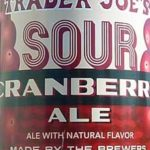 Trader Joe's Sour Cranberry Ale