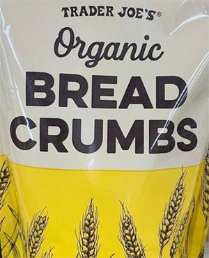 Trader Joe's Organic Bread Crumbs