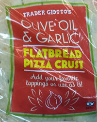 Trader Joe's Olive Oil & Garlic Flatbread Pizza Crust