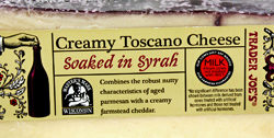 Trader Joe's Creamy Toscano Cheese Soaked in Syrah