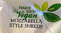 Trader Joe's Vegan Mozzarella Cheese Style Shreds