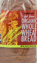 Trader Joe's Fat Free Organic Whole Wheat Bread