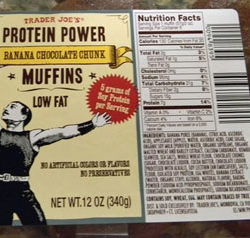 Trader Joe's Protein Power Banana Chocolate Chunk Muffins