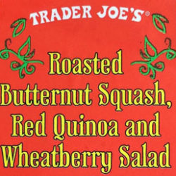 Trader Joe's Roasted Butternut Squash, Red Quinoa and Wheatberry Salad
