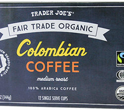 Trader Joe's Fair Trade Organic Colombian Coffee Cups