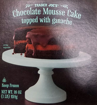 Trader Joe's Chocolate Mousse Cake topped with Ganache