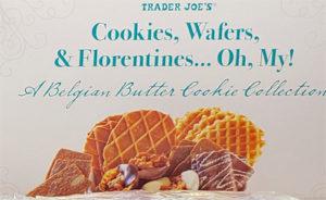 Trader Joe's Cookies, Wafers, & Florentines... Oh My!