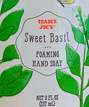 Trader Joe's Sweet Basil Foaming Hand Soap