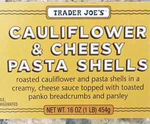 Trader Joe's Cauliflower & Cheesy Pasta Shells