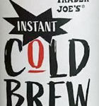 Trader Joe's Instant Cold Brew Coffee