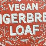 Trader Joe's Vegan Gingerbread Loaf