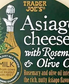 Trader Joe's Asiago Cheese With Rosemary & OIive Oil Reviews