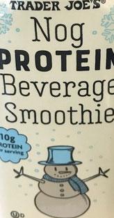 Trader Joe's Egg Nog Protein Beverage Smoothie