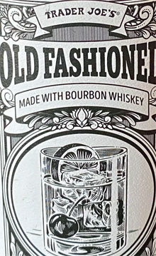 Trader Joe's Old Fashioned Ready to Drink Bourbon Whiskey