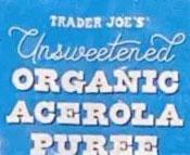 Trader Joe's Organic Acerola Puree