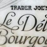 Trader Joe's Le Delice De Bourgogne Cheese