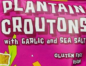 Trader Joe's Plantain Croutons with Garlic and Sea Salt