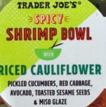 Trader Joe's Spicy Shrimp Bowl