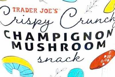 Trader Joe's Crispy Crunchy Champignon Mushroom Snack