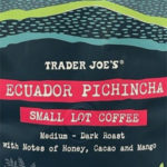 Trader Joe's Ecuador Pichincha Small Lot Coffee