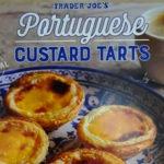 Trader Joe's Portuguese Custard Tarts