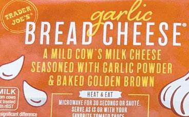 Trader Joe's Garlic Bread Cheese Reviews
